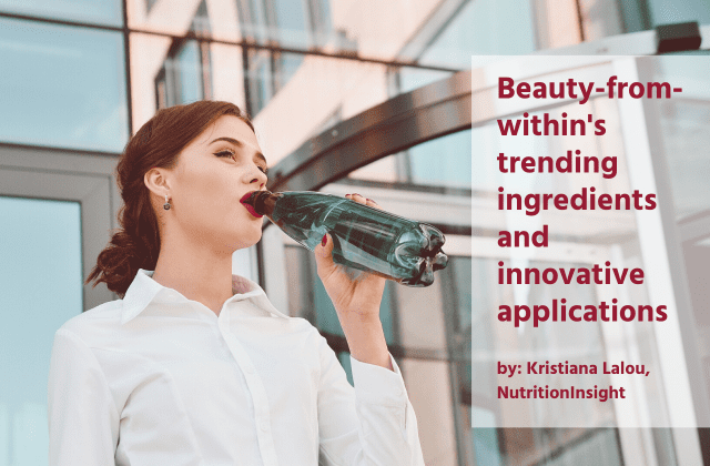 Beauty-from-within's trending ingredients and innovative applications