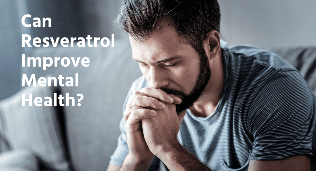 Can Resveratrol Improve Mental Health?